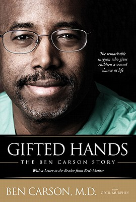 Gifted Hands the Ben Carson Story By Carson, Ben/ Murphey, Cecil
