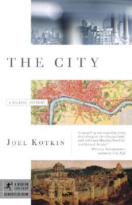 The City By Kotkin, Joel