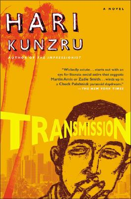 Transmission By Kunzru, Hari