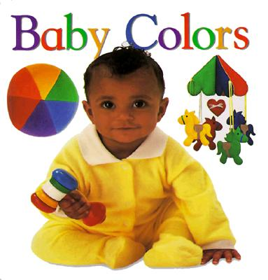 Baby Colors By Dorling Kindersley, Inc. (COR)
