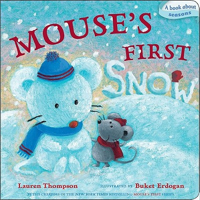 Mouse's First Snow By Thompson, Lauren/ Erdogan, Buket (ILT)